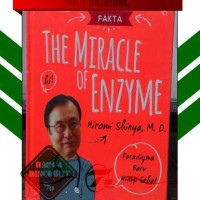 FAKTA THE MIRACLE OF ENZYME [HC] (HIROMI SHINYA,MD)