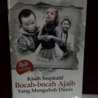 kisah inspratif bocah bocah ajaib yg mengubah dunia