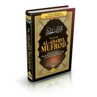Terjemah Al Adabul Mufrad - Mufrod Asli Ori
