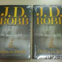 Asal-Usul Dalam Kematian (Origin In Death) - Jd Robb