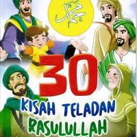30 Kisah Teladan Rasulullah
