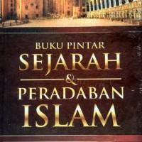 BUKU PINTAR SEJARAH PERADABAN ISLAM