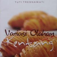 Variasi Olahan Kentang-Tuti Tresnawati