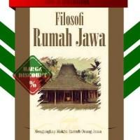FILOSOFI RUMAH JAWA (ASTI MUSMAN)