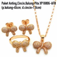 Jual Paket Anting,Cincin&Kalung Pita Perhiasan Lapis Emas Gold XP1680G-AFB Murah