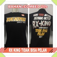 KAOS BAJU RX KING TIDAK BISA PELAN/Kaos Motor Balap/Kaos Motor