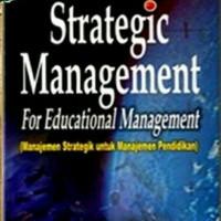 Strategic Management For Educational Management - Akdon