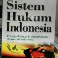 Buku Sistem Hukum Indonesia Karya Ilham Bisri, S.H.,