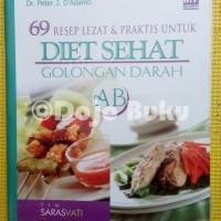 69 Resep Lezat dan Praktis untuk Diet Sehat Golongan Darah AB(Soft Co