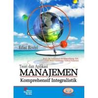 Teori Dan Apikasi Manajemen Komprehensif Integralistik Edisi Revisi
