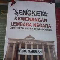 BUKU SENGKETA KEWENANGAN LEMBAGA NEGARA - DR N HUDA _ sp