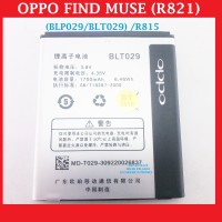 Garansi Oppo Find Muse R821 Blp029 Blt029 R815 Clover Battery 900318