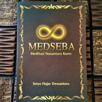 Medseba: Meditasi Nusantara Kuno