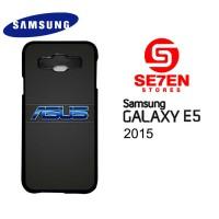 Casing HP Samsung E5 2015 Asus Logo Custom Hardcase Cover