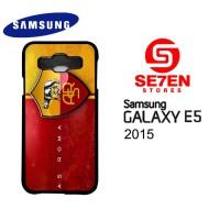Casing HP Samsung E5 2015 AS Roma Custom Hardcase Cover