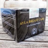 Ayla Breast Care Memontokkan dan Menghaluskan Payudara