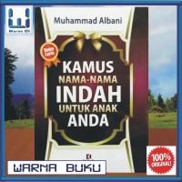 Buku Referensi Islam Kamus Nama-Nama Indah Untuk Anak Anda