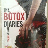 Novel Chicklit The Botox Diaries (Penggila Botoks)