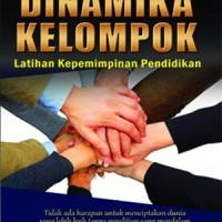 Buku Dinamika Kelompok: Latihan Kepemimpinan Pendidikan Wildan Z.