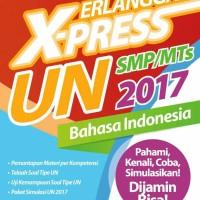 buku soal ERLANGGA X-PRESS UN SMP 2017 BAHASA INDONESIA