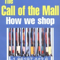 Call of the Mall: A Walking Tour Through the Shopping Mall