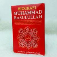 Biografi Muhammad Rasulullah Saw. - Maulana Muh. Ali (Turos)