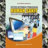 Sistem Informasi Pemasaran Rumah Sakit Berbasis Rekam Medis