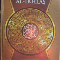 AL-QURAN TERJEMAAH (AL-IKHLAS)