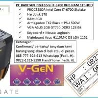 PC RAKITAN Intel Core i7-6700 8GB RAM 1TBHDD
