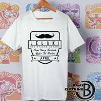 Kaos Cowok - Tshirt - Kaos Funny Lelaki Bulan April Logo