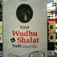 BUKU SIFAT WUDHU DAN SHALAT NABI SAW YAZID BIN ABDUL QADIR JAWAS