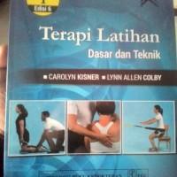 Terapi Latihan Dasar dan Teknik Edisi 6 Vol. 1 -Carolyn Kisner,dkk