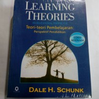 Learning Theories Dale Schunk