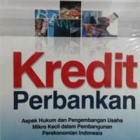 Buku Kredit perbankan aspek hukum & pengembangan usaha mikro