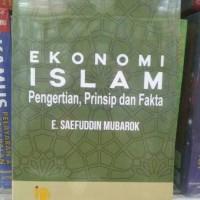 Ekonomi Islam Pengertian,Prinsip Dan Fakta