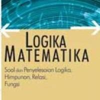 Buku Logika Matematika, Soal dan Penyelesaian Logika, Himpunan, Relasi