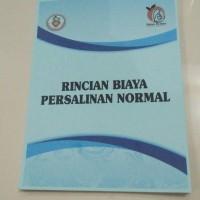 BUKU RINCIAN BIAYA PERSALINAN NORMAL