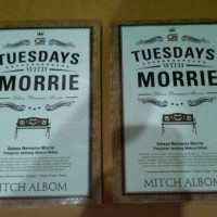 Tuesday with Morrie - Selasa Bersama Morrie - Mitch Albom