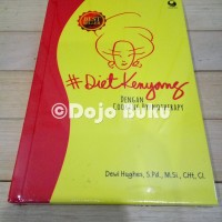 DietKenyang dengan Cooking Hypnotherapy Oleh Dewi Hughes