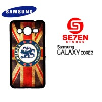 Casing HP Samsung Galaxy Core 2 Chelsea new 2 Custom Hardcase Cover