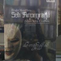 Buku Ori Filsafat Moral Jawa Seh Amongraga dlm Serat Centhini Sutrisna