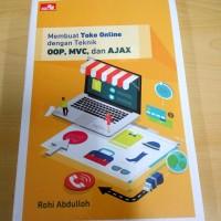 Membuat Toko Online dengan Teknik OOP, MVC, dan AJAX Oleh Rohi Abdull