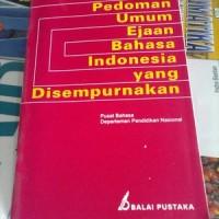 PEDOMAN UMUM EJAAN BAHASA INDONESIA YANG DISEMPURNAKAN [ EYD ]