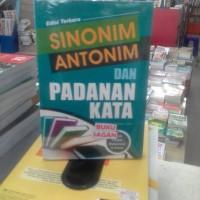 Buku SINONIM ANTONIM DAN PADANAN KATA Pengarang Linda Puspita, S.Pd.gj