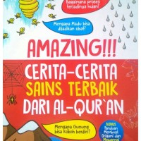 Amazing Cerita - cerita Sains Terbaik Dari Al-Quran