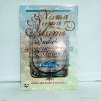 nama nama islam indah dan mudah edisi lengkap by abdul aziz salim b
