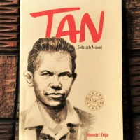 Tan, Sebuah Novel (Novel Tan Malaka)