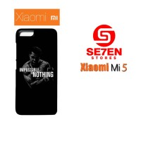 Casing HP Xiaomi Mi5 impossible is nothing Custom Hardcase Cover