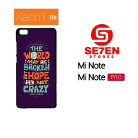 Casing HP Xiaomi Mi Note, Mi Note Pro Hope Is Not Crazy Broken World C
