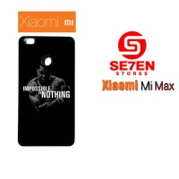 Casing HP Xiaomi Mi Max impossible is nothing Custom Hardcase Cover